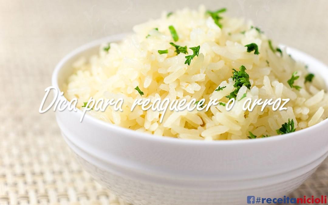 Dica para reaquecer o arroz