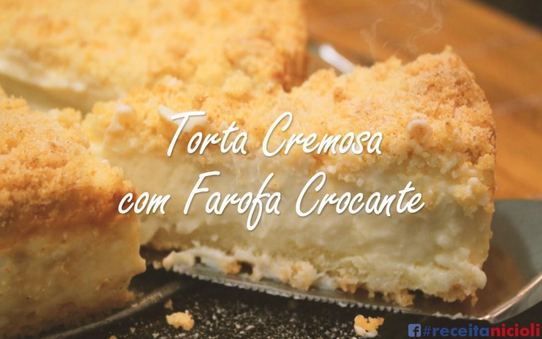 Torta Cremosa com Farofa Crocante
