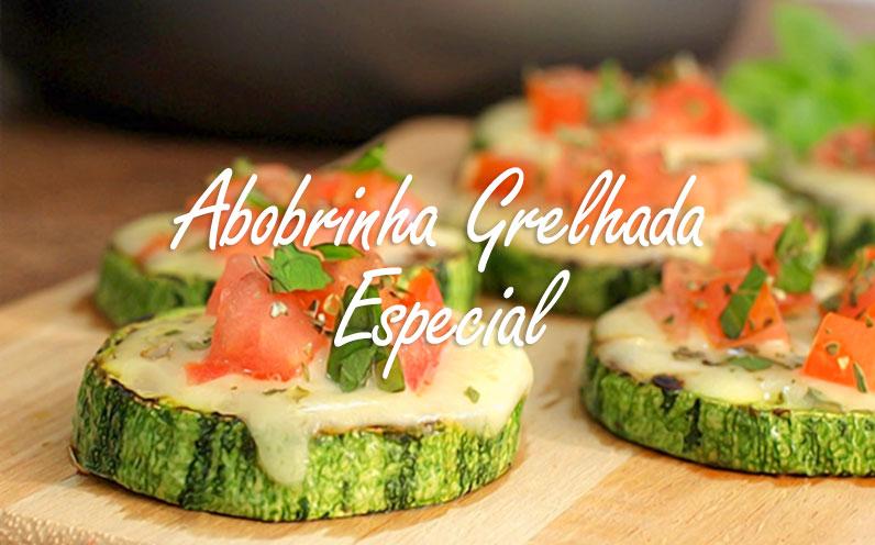 Abobrinha Grelhada Especial